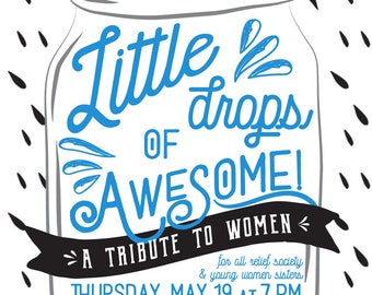 Little Drop of Awesome {Relief Society Activity Poster}