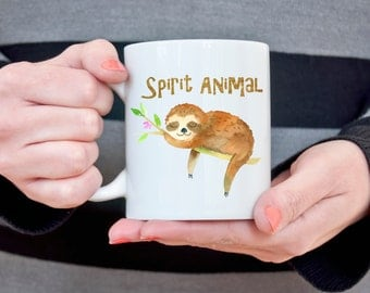 Sloth Mug Sloth Spirit Animal Gift for Girlfriend Coffee Mug Sloth Gift for Her Funny Coffee Mug Birthday Day Gift for Sister Wife Gift