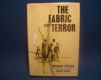 The Fabric Of Terror by Bernardo Teixeira 1965 HC DJ Three Days in Angola