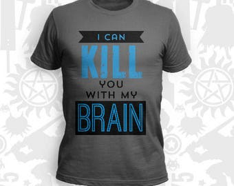 I Can Kill You With My Brain Shirt and Tank - unisex slim fit tank top