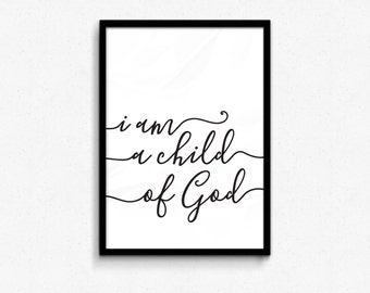 GET 50% OFF - code: Get50off I Am a Child of God Quote Printable Home Decor  8x10 or Larger jpg, pdf  LDS Primary Printable