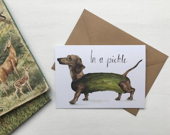 Dachshund Card // 'In a Pickle' Birthday Card - Funny Illustrated Blank Card