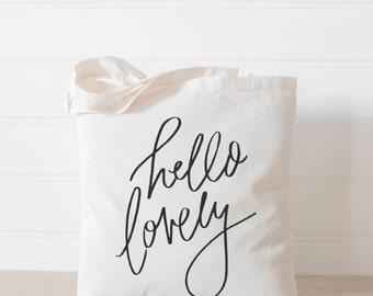 Tote Bag, Hello Lovely, present, housewarming gift, wedding favor, bridesmaid gift, women's gift