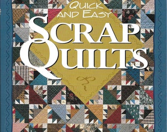 Leisure Arts Quick and Easy Scrap Quilts 160 Page Soft Cover Book Quilt Patterns