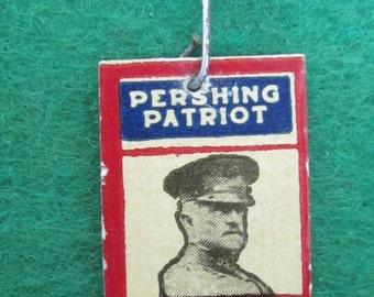 Original 1910's WW I General Pershing War Savings Pin - Free Shipping