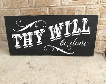 Thy Will Be Done vinyl STENCIL ONLY