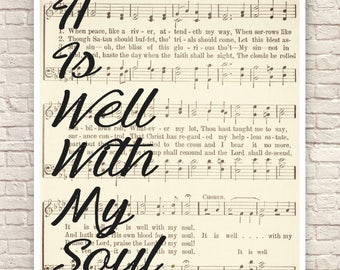 Christian Wall Art, christian Art Print, Typography, Sheet Music, Hymnal Lyrics, It Is Well With My Soul, Christian Gifts.