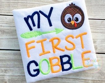 My First Gobble Thanksgiving Turkey Digital Machine Embroidery Applique Design 4 Size 1st thanksgiving applique, first thanksgiving applique