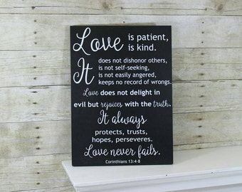 Love Is Patient, Love is Kind Sign -  1 Corinthians 13:4-8 - Easter Gift -  Christian Art - Christian Wedding Gift - Religious Home Decor