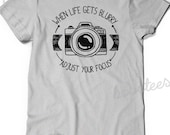 Photographer Gift Idea Shirt Camera T-Shirt T Shirt Tee Mens Womens Ladies Funny Humor Gift Present Photography Photo When Life gets Blurry