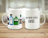 Gin mug, She who dares gi...