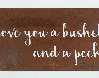 "Love You A Bushel And A Peck Metal Sign - 11-5/8"" x 22"""