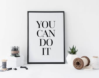 You Can Do It Print, Girlboss Wall Print, Motivational Quote Print, New Home Gift, Motivational Print, New Home Decor, Inspirational Art