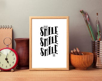 Just Smile, Smile, Smile Minimalist Style Quote, Printable Art, Typography Print, Inspirational Quote, Digital Download, Instant Download