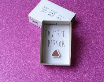 Funny dad card, Poo card, Small matchbox, You are my person, Guy card, BFF gag gift, Gift for men, Best friend gift, Crap card