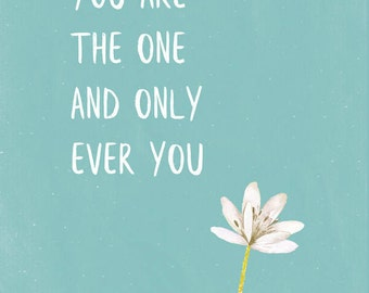 """You Are the One and Only Ever You (8"""" x 10"""" Art Print - Bethany Lynne Design)"""