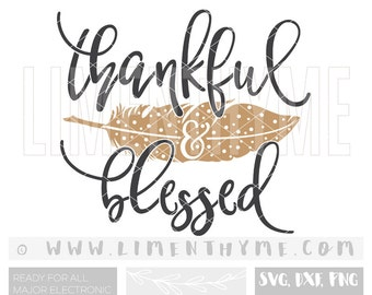Thanksgiving SVG / thankful grateful blessed svg / tribal feather clipart / give thanks pumpkin pie svg / cut cutting files /Ap