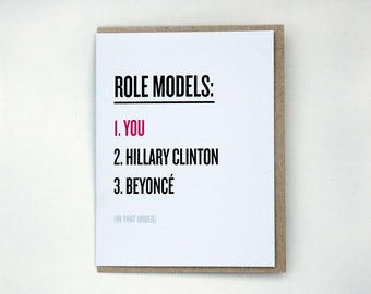 Feminist Greeting Cards, Role Models, Hillary Clinton, Beyonce, Friendship Card, Birthday Card, Funny Card, Sassy Card, Political, Witty