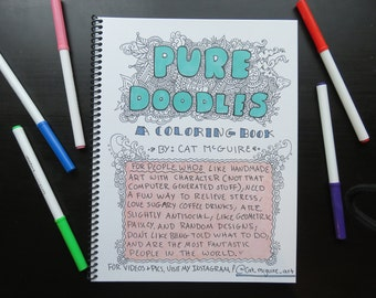 Pure Doodles Coloring Book! Hand drawn adult coloring book with original, intricate, and detailed artwork. Zen coloring book. Hipster book.