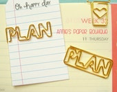 PLAN Planner Clip - Use with Your Erin Condren, Carpe Diem, Filofax, Happy Planner, Travelers Notebook, Kate Spade, Gold Metal Paper Clip