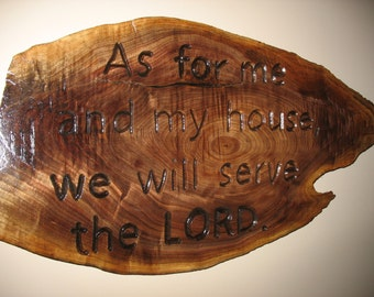 Native Iowa Black Walnut Scripture Sign - As for me and my house...