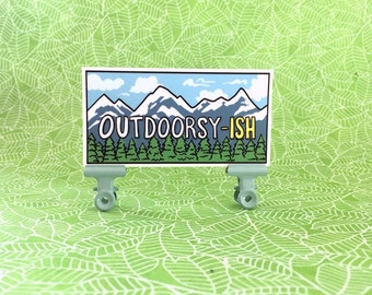 Outdoorsy-ish Sticker