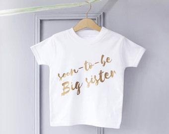 Big Sister Announcement T-Shirt - Birth Announcement T-Shirt - Pregnancy Announcement T-Shirt - New Baby T-Shirt - Big Sister To Be T-Shirt