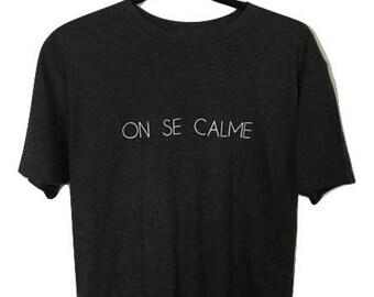FRENCH//On se calme [Soyez gentil] Franchment// Jersey crew Tshirt