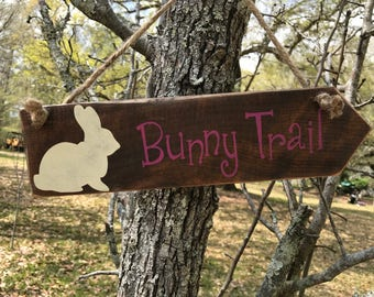 Bunny Trail arrow sign with rope hanger