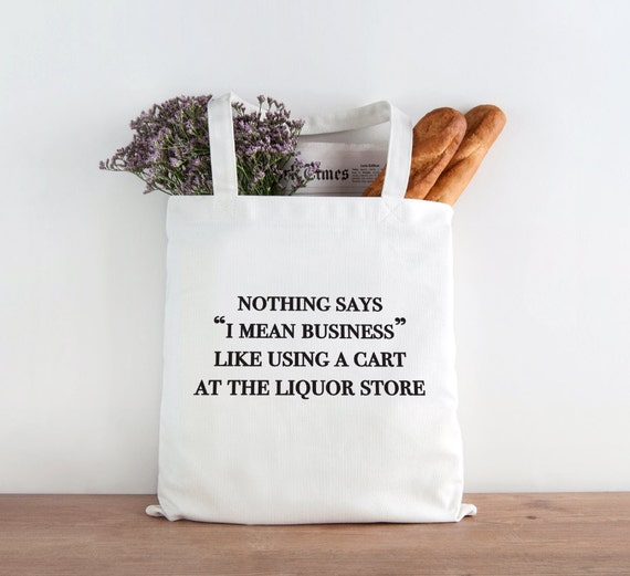 Nothing Says Business like using a cart at liquor store, drinking tote, christmas gift, wine tote, drinking tote, holiday gift, birthday