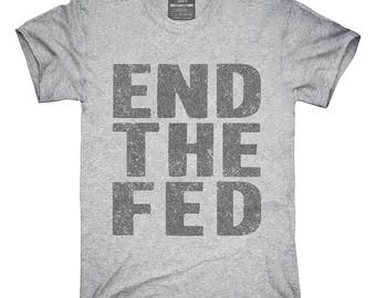 End The Fed T-Shirt, Hoodie, Tank Top, Gifts