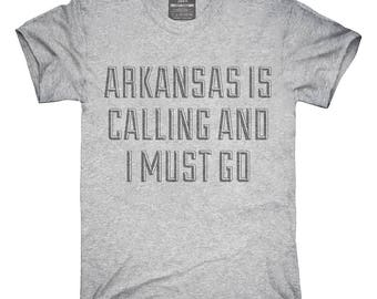 Arkansas Is Calling and I Must Go T-Shirt, Hoodie, Tank Top, Gifts