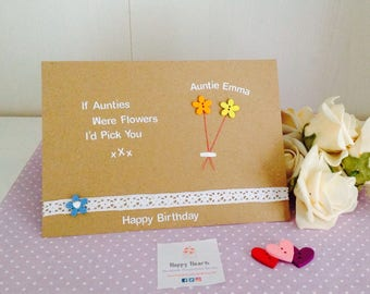If Aunties Were Flowers I'd Pick You - Personalised Auntie Birthday Card - Handmade Personalised Birthday Cards