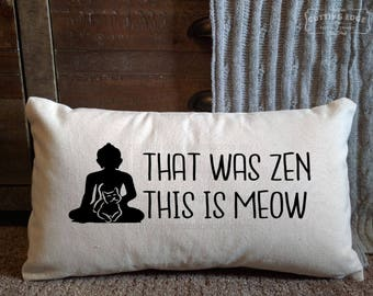That Was Zen This Is Meow Cotton Canvas Natural Lumbar Pillow   Yoga Pillow   Meditation Pillow   Cat Gift   Buddha   Zen Pillow   Yoga Gift