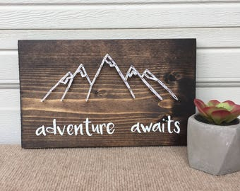 Adventure awaits mountian string art sign