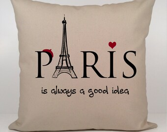 Paris is Always a Good Idea Pillow, Audrey Hepburn Pillow Cover, Sabrina pillow cover, France, Quote Pillow, Paris Pillow,Quote Pillow cover