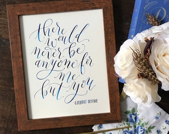 Gilbert Blythe Quote | Hand-Lettered Calligraphy Art | 8x10