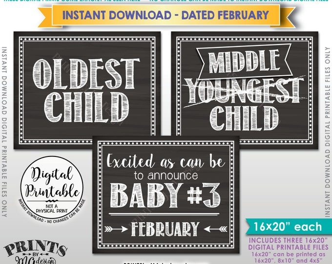 "3rd Baby Announcement due in FEBRUARY, Oldest Middle Youngest, Pregnancy Signs, Instant Download 8x10/16x20"" Chalkboard Style Printables"