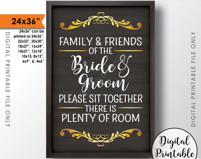 """Family and friends of the Bride and Groom Please Sit Together there is Plenty of Room Instant Download 24x36"""" Chalkboard Style Printable"""