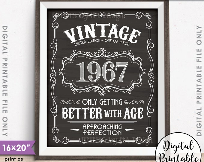 """1967 Birthday Sign, Better with Age Vintage Birthday, Aged to Perfection, 8x10/16x20"""" Chalkboard Style Instant Download Digital Printable"""