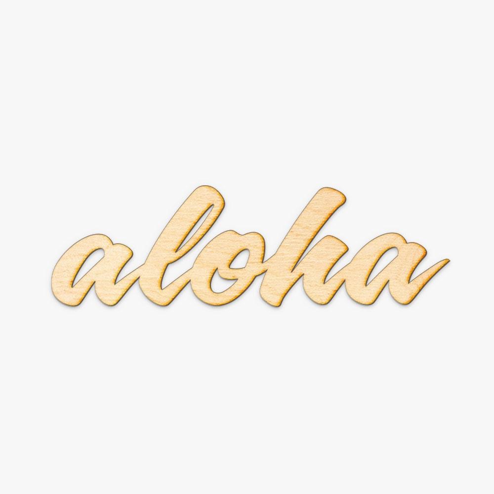 Script Aloha Wood Sign-Wood Sign Art Laser Cut Wood Sign