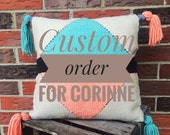 Custom order for Corinne