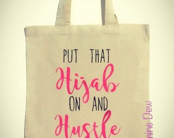 Canvas Tote Put That Hijab On And Hustle Perfect for Muslim Women, Muslim Gift, Islamic Gift Tote Bag Eid Gift New Hijab Gift
