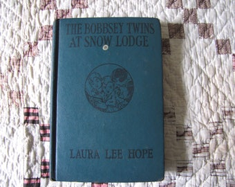 The Bobbsey Twins at Snow Lodge, Laura Lee Hope, 1940's Edition, Vintage Children's Books, Dark Green Cover