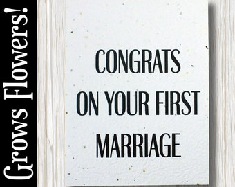 """GROWS WILDFLOWERS! - """"Congrats on your first marriage"""" - Plant the Card - 100% recycled - #CN013"""