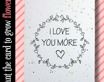 """GROWS WILDFLOWERS! - """"I love you more"""" - Plant the Card - 100% recycled - #FR008"""