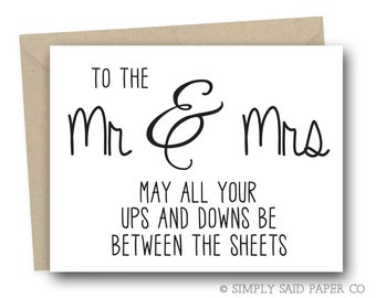 Funny Wedding Congratulations Card  To the Mr & Mrs may all your ups and downs be between the sheets - Bride and Groom Card, Mr and Mrs Card