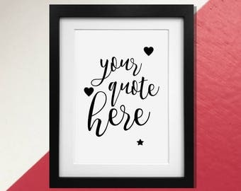 Create Your Own Quote Print Poster - Any Words and Silhouettes!