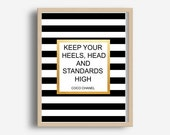 Coco Chanel Quote,  Keep Your Heels Head And Standards High, Digital Download, Chanel Poster, Motivational Print, Typography Print,