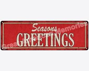 Season's Greetings Vintage Look Reproduction Metal 6x18 Sign 6180323